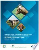 Intensificación sostenible de los sistemas ganaderos frente al cambio climático en América Latina y el Caribe