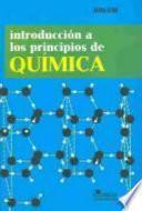 Introduccion A Los Principios De Quimica/ Introduction To Basic Chemistry