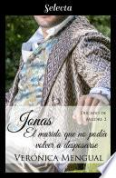 Jonas, el marido que no podía volver a desposarse (Trilogía Ducado de Mildre 2)