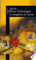 La amigdalitis de Tarzán