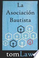 La Asociación Bautista