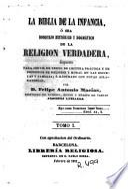 La Biblia de la infancia, ó sea, Bosquejo histórico y dogmático de la religion verdadera