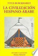 La civilización hispano-árabe