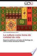 La cultura como tema de calidad de vida