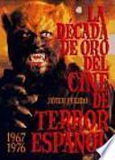 La década de oro del cine de terror español (1967-1976)