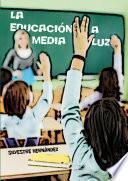 La educación a media luz