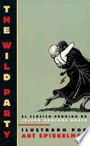 La fiesta salvaje / The Wild Party