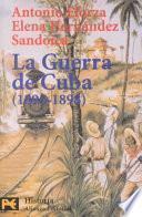 La guerra de Cuba, 1895-1898