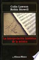 La interpretación histórica de la música