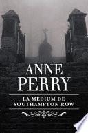 La médium de Southampton Row (Inspector Thomas Pitt 22)