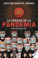 La Verdad de la Pandemia