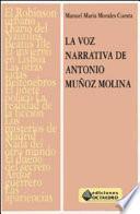 La voz narrativa de Antonio Muñoz Molina