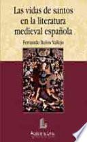 Las vidas de santos en la literatura medieval española
