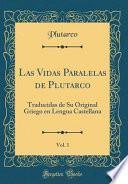 Las Vidas Paralelas de Plutarco, Vol. 1