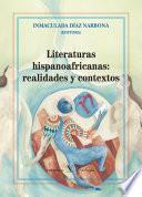 Literaturas hispanoafricanas: realidades y contextos