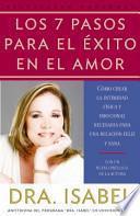 Los 7 Pasos Para El Exito En El Amor / The 7 Passages for the Success of Love