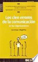 Los cien errores de la comunicación de las organizaciones