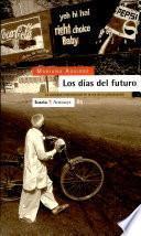 Los días del futuro