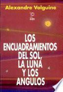 Los Encuadramientos del Sol, la Luna y los Angulos