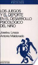 Los juegos y el deporte en el desarrollo psicológico del niño