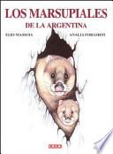 Los marsupiales de la Argentina
