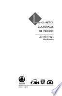 Los retos culturales de México