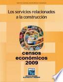 Los servicios relacionados a la construcción. Censos Económicos 2009