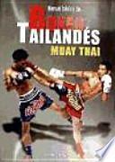 Manual básico de boxeo tailandés (Muay Thai)
