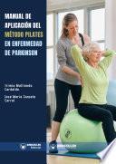 Manual de aplicación del Método Pilates en enfermedad de Parkinson