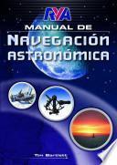 Manual de navegacion astronomica / RYA Astro Navigation Handbook