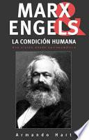 Marx, Engels y la condición humana