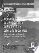 Mejoramiento de la red carretera del centro y norte del Estado de Querétaro