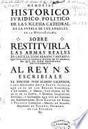 Memorial historico, iuridico, politico de la S. Iglesia Catedral de la Puebla de los Angeles en la Nueua-España