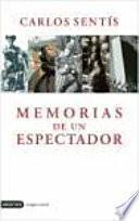 Memorias de un espectador (1911-1950)