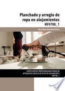 MF0708_1 - Planchado y arreglo de ropa en alojamientos
