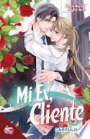 Mi Ex, Cliente Capítulo 18