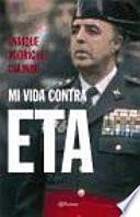 Mi vida contra ETA