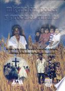 Migración, poder y procesos rurales