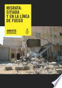 Misrata: Sitiada y en la línea de fuego