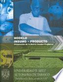Modelo insumo-producto (integración de la matriz insumo-producto)