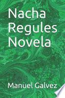 Nacha Regules Novela