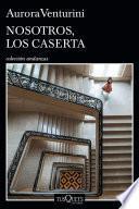 Nosotros, los Caserta