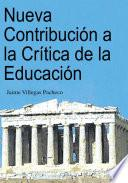 Nueva Contribución a la Crítica de la Educación