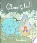 Oliver y el Trol / The Troll and the Oliver