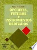 Opciones, futuros e instrumentos derivados