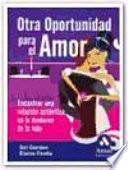 OTRA OPORTUNIDAD PARA EL AMOR