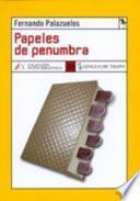 Papeles de penumbra