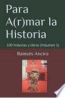 Para A(r)mar la Historia