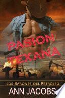Pasion Texana or Pasion en Texas