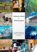 Patrimonio cultural y Marketing Digital.